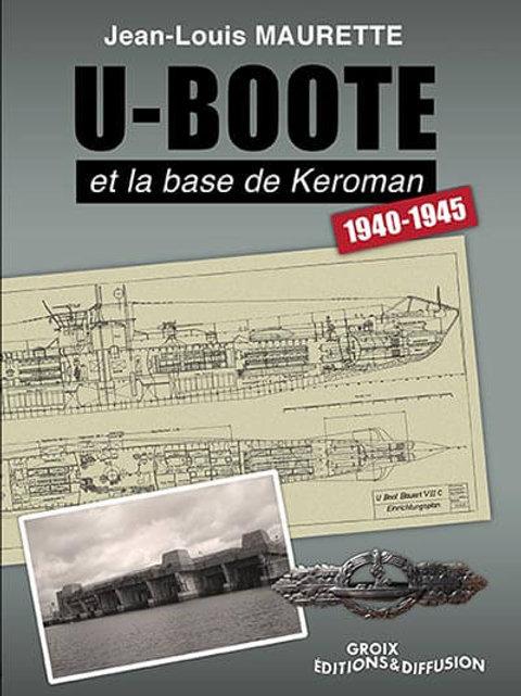 U-boote et la base de Kéroman