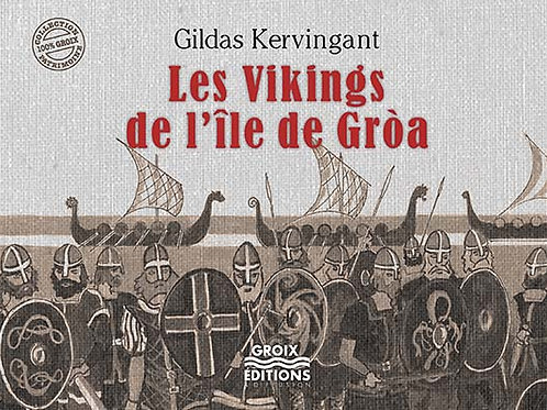 Les vikings de l'île de Gròa