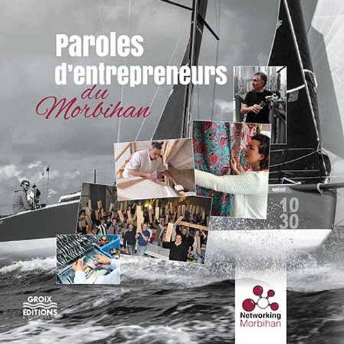 Paroles d'entrepreneurs du Morbihan
