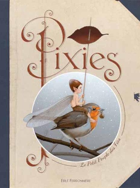Pixies, le petit peuple des Fées