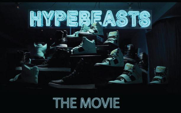 HYPEBEASTS-MOVIE.jpg