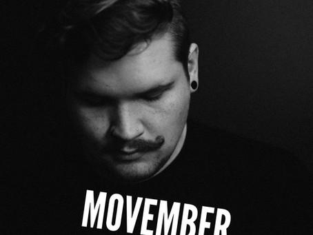 It's 'Movember'