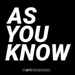 martinscardoso As You Know