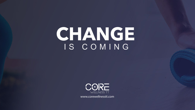 Change is Here