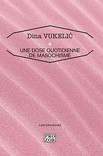 Dina_Vukelić._Une_dose_quotidienne_de_ma