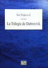 La Trilogie de Dubrovnik.JPG