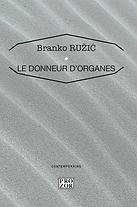 Branko Ružić. Le donneur d'organes.png