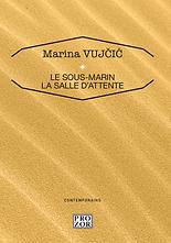Marina Vujčić : Le sous-marins, La sal