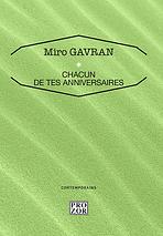 Miro Gavran : Chacun de tes anniversaire