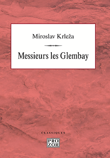 Miroslav_Krleža___Messieurs_les_Glembay_