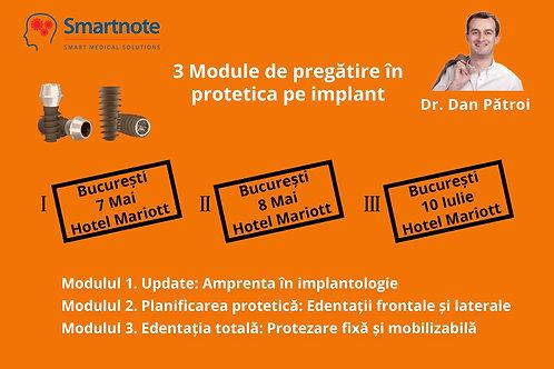 3 MODULE DE PREGATIRE IN PROTETICA PE IMPLANT
