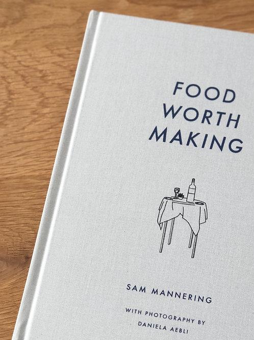 FOOD WORTH MAKING, VOLUME ONE