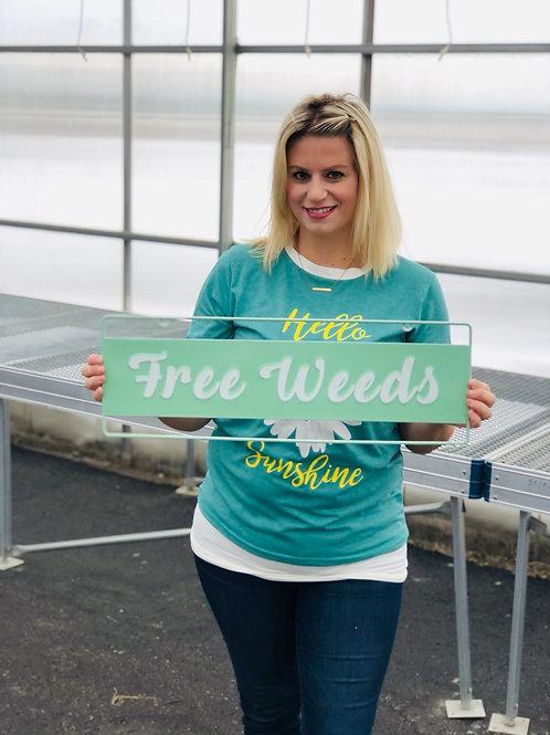 Garden Sign - Free Weeds