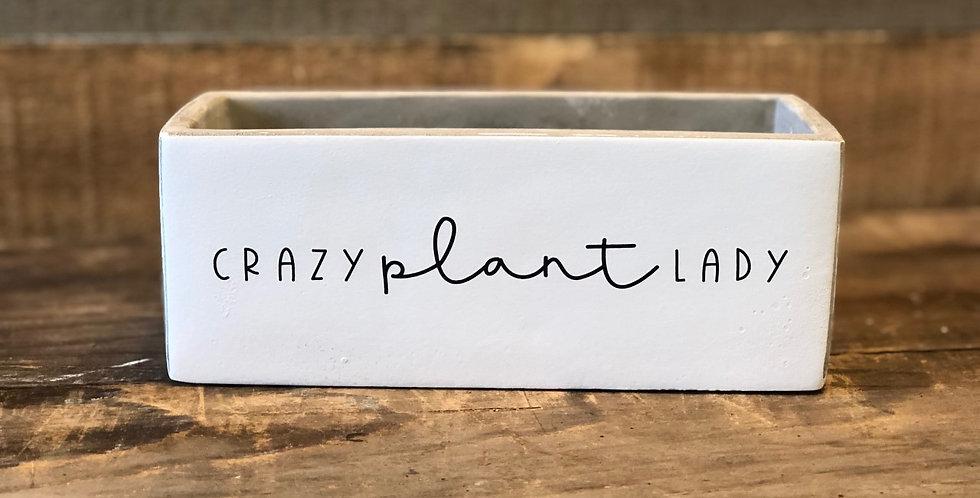 """Crazy Plant Lady 8"""" x 3.25"""" x 3"""""""
