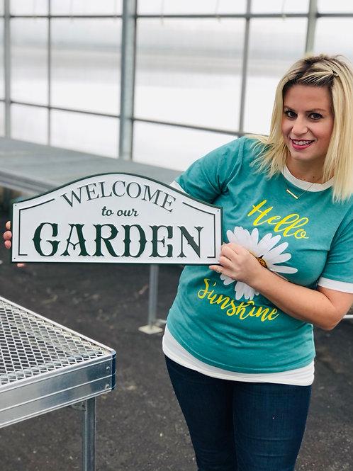 Garden Sign - Welcome to our Garden