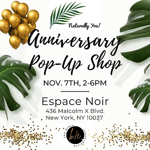 Naturally You! Anniversary Pop-Up Shop