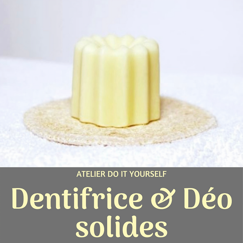 Dentifrice & Déo solides