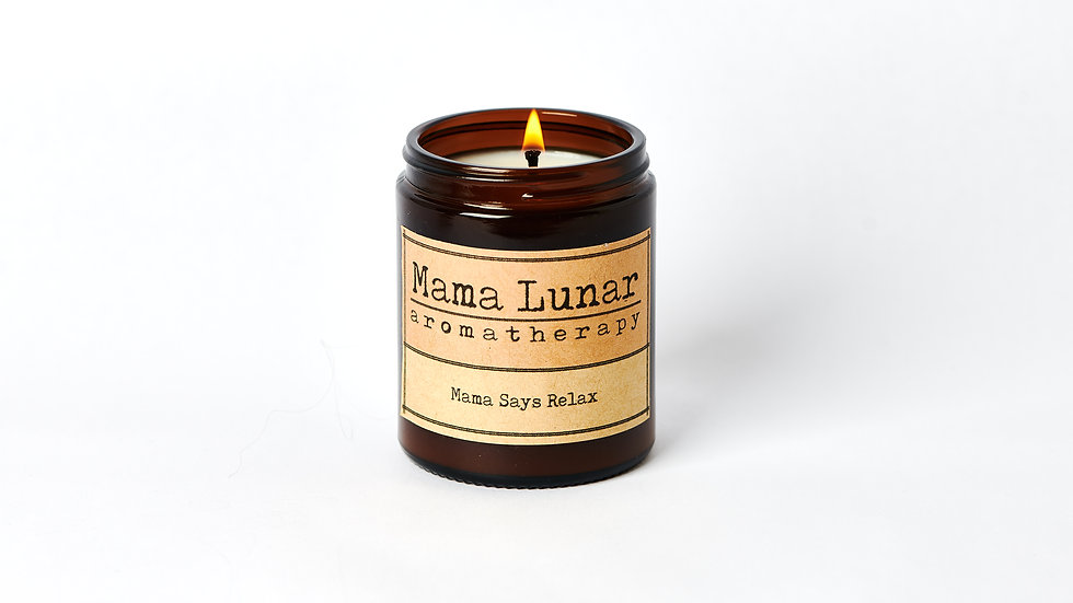Mama Says Relax - Aromatherapy Candle