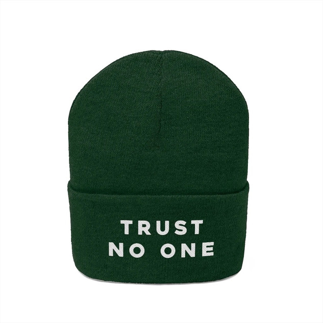 Trust No One Beanie