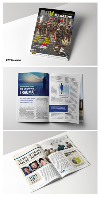 DAV (Disabled American Veterans) Magazine  Project Guidelines: Work with communications department to collect stories, imagery and data to create content for bi-monthly magazine.   Competencies: – Photo Manipulation – Layout & Composition – Print & Digital Design – Infographics