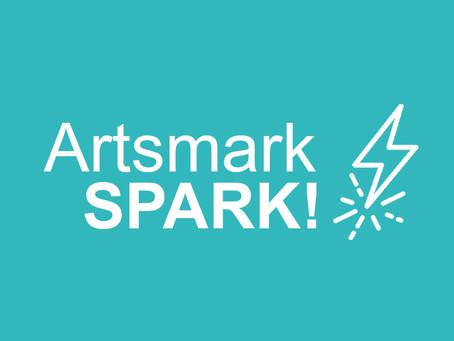 Artsmark SPARK! Funding for the arts in schools