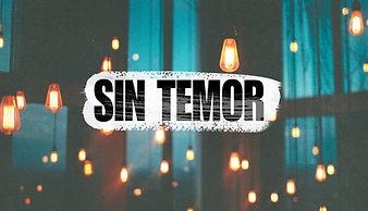 SIN TEMOR.jpg