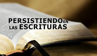 Persistiendo en las Escrituras.jpg