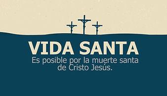 mensaje Vida Santa.jpg