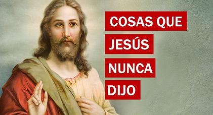 Jesus nunca dijo.jpg