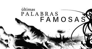 Famous_Last_Words_esp_edited.jpg