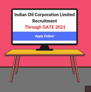 IOCL Recruitment through GATE 2021