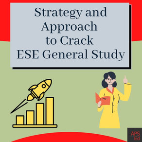 How Should You Read ESE General Studies Subjects | Strategy and Approach