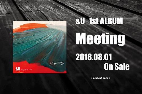 &U 1st ALBUM『Meeting』