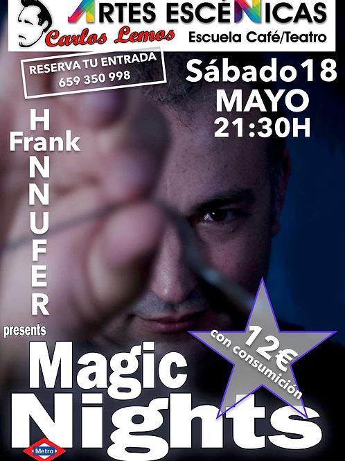 MAGIC NIGHTS CON FRANK HANNUFER