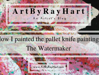 How I painted the pallet knife painting The Watermaker
