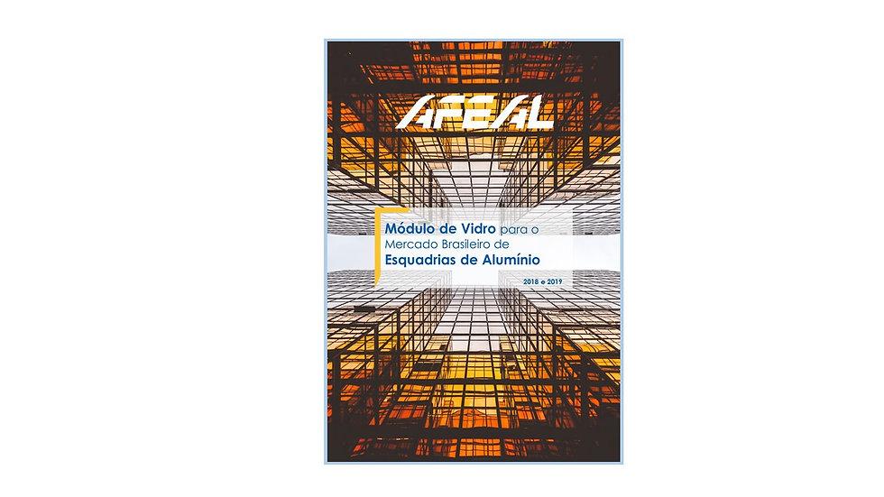 Módulo de Vidro para o Mercado Brasileiro de Esquadrias de Alumínio [2018-2019]