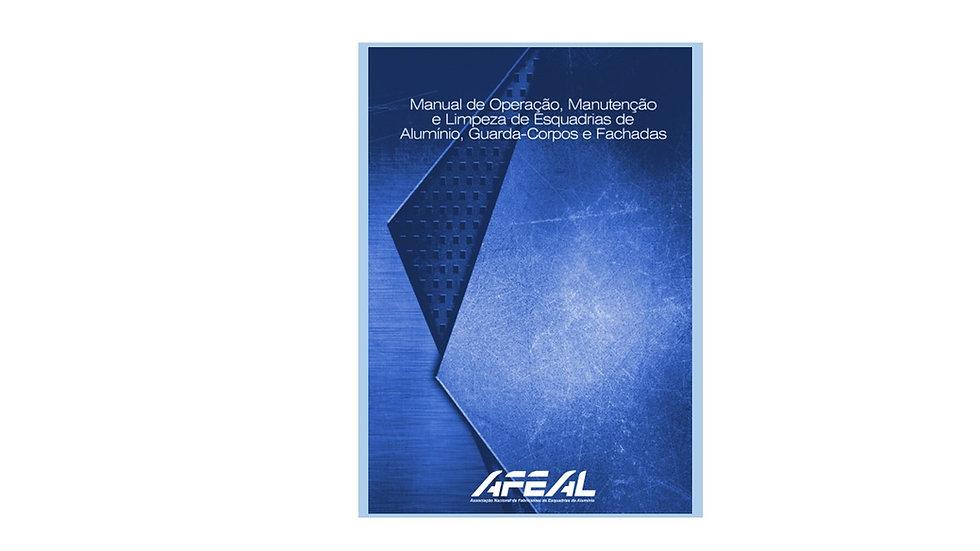 Manual de Operação, Manutenção e Limpeza de Esquadrias de Alumínio, ...