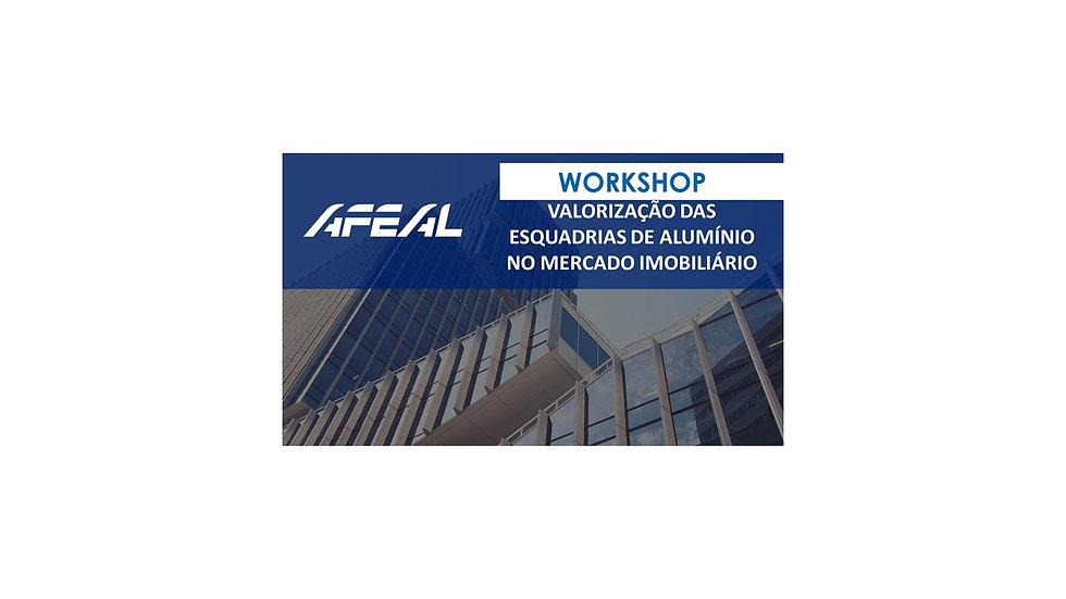 Workshop Valorização das Esquadrias de Alumínio no Mercado Imobiliário