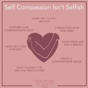 SELF COMPASSION ISN'T SELFISH