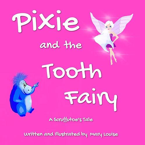 Pixie and the Tooth Fairy