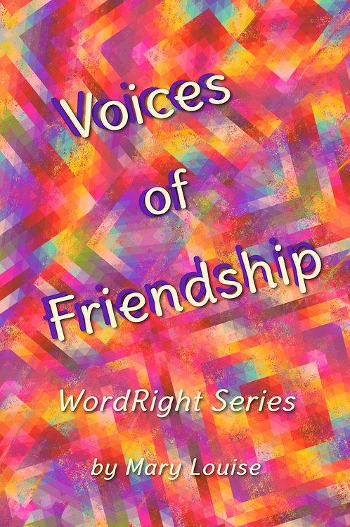 Voices of Friendship