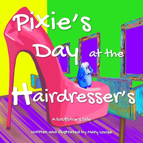 Pixie's Day at the Hairdresser's