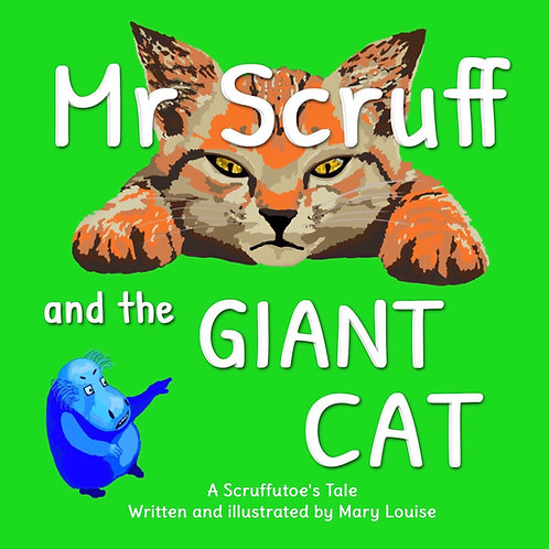 Mr Scruff and the Giant Cat