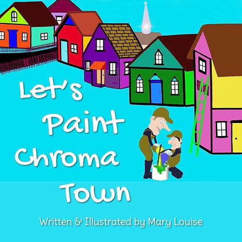 Let's Paint Chroma Town