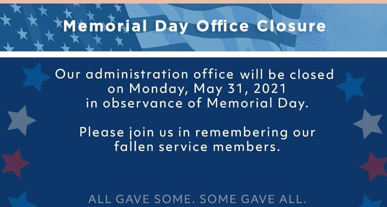 Office Closed Monday, May 31st