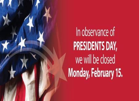 Office Closed Monday, February 15th