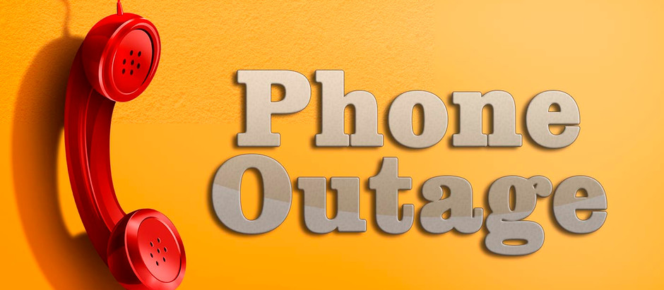 Phone Outage September 27th