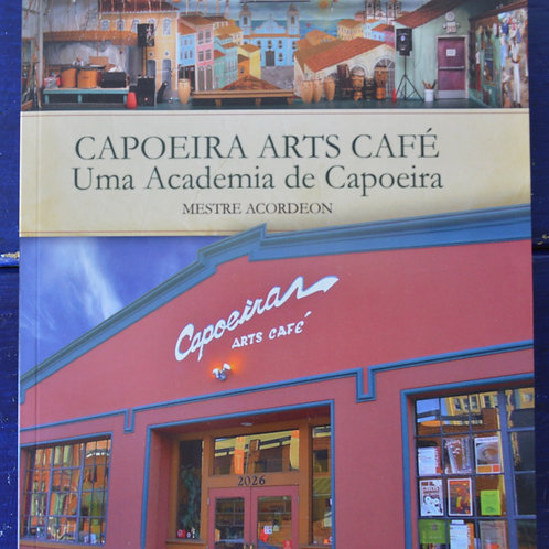 Book: Capoeira Arts Cafe, M. Acordeon