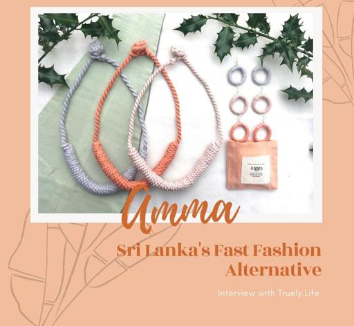 Amma - Sri-Lanka's Fast-Fashion Alternative