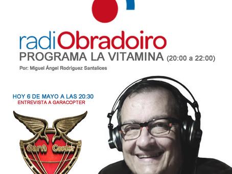 Entrevista a Garacopter en Radio Obradoiro Programa LA VITAMINA